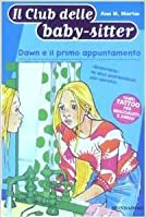 Dawn e il primo appuntamento (The Baby-Sitters Club, #50)