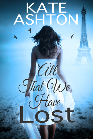 All That We Have Lost (Lost for Love, #2)  by  Kate  Ashton