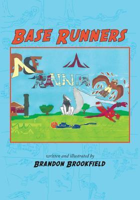 Base Runners  by  Brandon Brookfield