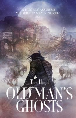 Old Mans Ghosts Tom Lloyd