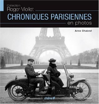Chroniques Parisiennes  by  Anne Chabrol