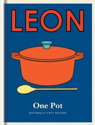 Little Leon: One Pot: Naturally fast recipes  by  Leon