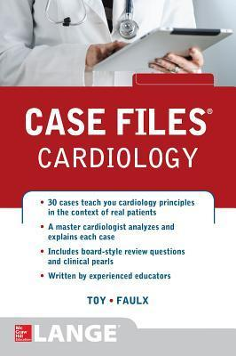 Case Files Cardiology Eugene C. Toy