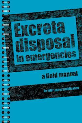 Excreta Disposal in Emergencies: A Field Manual  by  Peter Harvey
