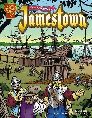 The Story Of Jamestown  by  Eric Braun
