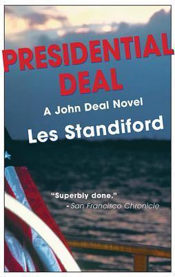 Presidential Deal (John Deal #5)  by  Les Standiford