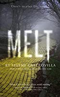 MELT: Book One of the Rough Romance Trilogy