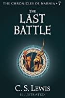 The Last Battle (The Chronicles of Narnia, #7)