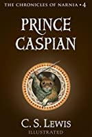Prince Caspian (The Chronicles of Narnia, #4)