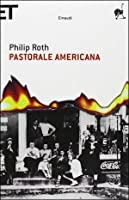 Pastorale americana (The American Trilogy, #1)