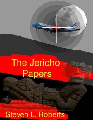 The Jericho Papers  by  Steven L. Roberts