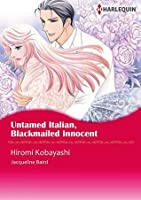 Untamed Italian, Blackmailed Innocent (Harlequin comics)