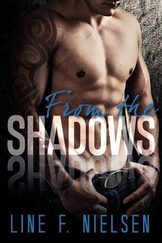 Chasing the Light (From the Shadows, #2)  by  Line F. Nielsen