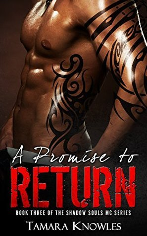 A Promise to Return (Shadow Souls MC Book 3)  by  Tamara Knowles