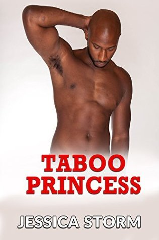 Taboo Princess  by  Jessica Storm
