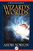 Wizard's Worlds: A Short Story Collection (Witch World Series)