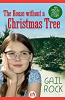 The House without a Christmas Tree (The Addie Mills Stories Book 1)