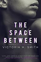 The Space Between: Interracial Romance
