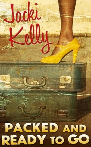 Packed And Ready To Go Jacki Kelly