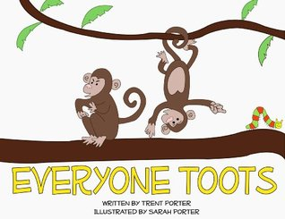 Everyone Toots  by  Trent Porter