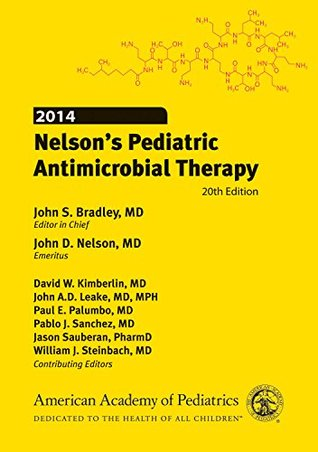 2014 Nelsons Pediatric Antimicrobial Therapy 20th Edition  by  John S. Bradley