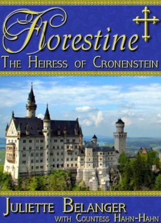 The Heiress of Cronenstein (a vintage traditional Catholic novel)  by  Countess Hahn-Hahn