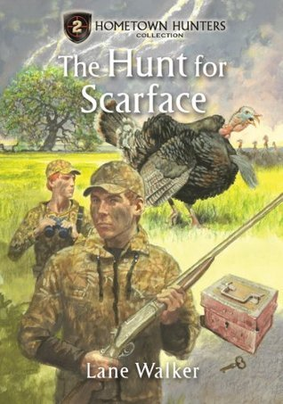 The Hunt for Scarface (Hometown Hunters Collection Book 2)  by  Lane Walker
