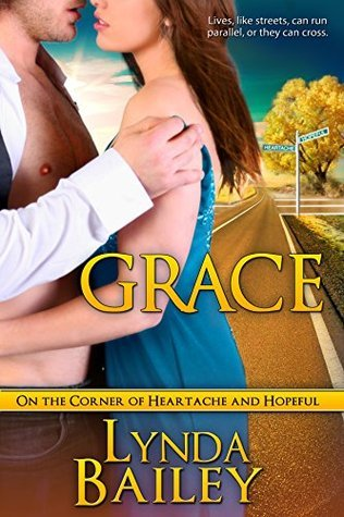 On the Corner of Heartache and Hopeful–Grace (Heartache and Hopeful, #3)  by  Lynda Bailey