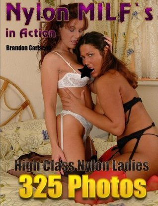 Nylon Wives In Action Vol.1: Nylon Girls Together Foto-eBook  by  Brandon Carlscon