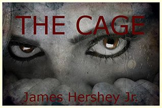 The Cage James Hershey Jr.
