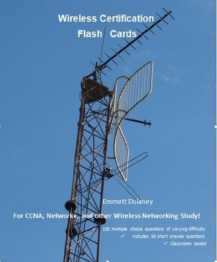 Wireless Certification Flash Cards  by  Emmett Dulaney