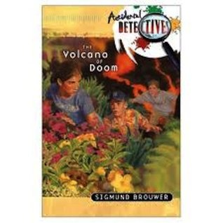 The Volcano of Doom (Accidental Detectives Book 15)  by  Sigmund Brouwer