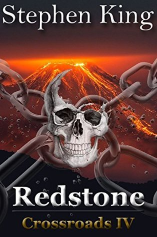 Redstone (Crossroads Series Book 4)  by  Stephen L. King