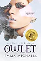 Owlet (Society of Feathers Book 1)