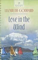 Love in the Wind (Heartsong Presents)