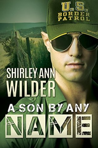 A Son  by  Any Name by Shirley Ann Wilder