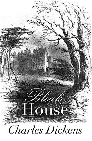 Bleak House (Original 1853 Edition): Annotated  by  Charles Dickens