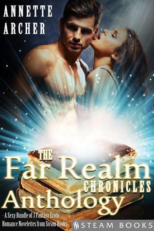The Far Realm Chronicles Anthology Annette Archer