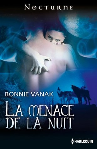 La menace de la nuit (Nocturne t. 78)  by  Bonnie Vanak