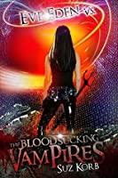 Eve Eden vs. the Blood Sucking Vampires (Bedeviled Book 2)