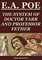 The System of Doctor Tarr and Professor Fether (Annotated)