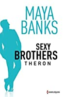 Theron (Sexy Brothers, #2)