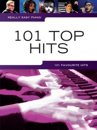 Really Easy Piano 101 Top Hits  by  Various