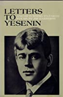 Letter to Yesenin / Returning to earth: Poems (Sumac poetry series)