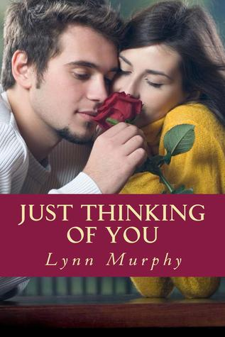 Just Thinking of You  by  Lynn  Murphy