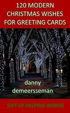 120 Modern Christmas Wishes for Greeting Cards Danny Demeersseman