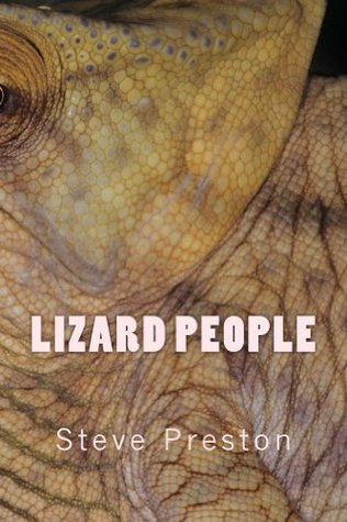 Lizard People Steve Preston