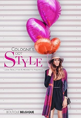 Colognes got Style  by  Lena Terlutter