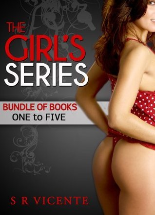 The Girls Series:- Bundle of Books One to Five (The Girls Book 6)  by  S R Vicente