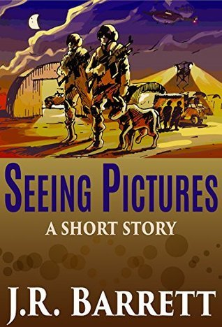 Seeing Pictures  by  J.R. Barrett